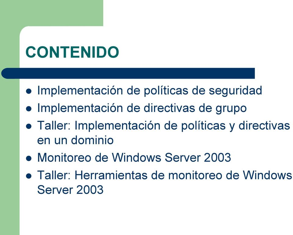 de políticas y directivas en un dominio Monitoreo de Windows