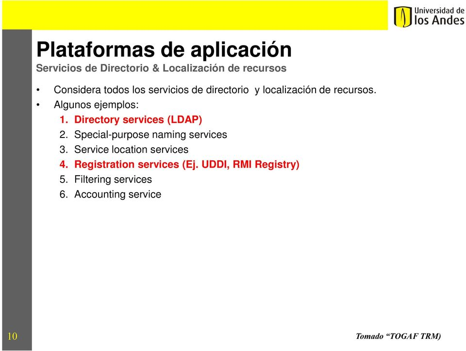 Directory services (LDAP) 2. Special-purpose naming services 3.