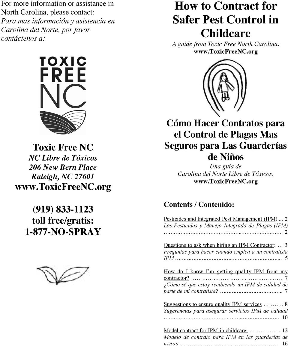 org Toxic Free NC NC Libre de Tóxicos 206 New Bern Place Raleigh, NC 27601 www.toxicfreenc.