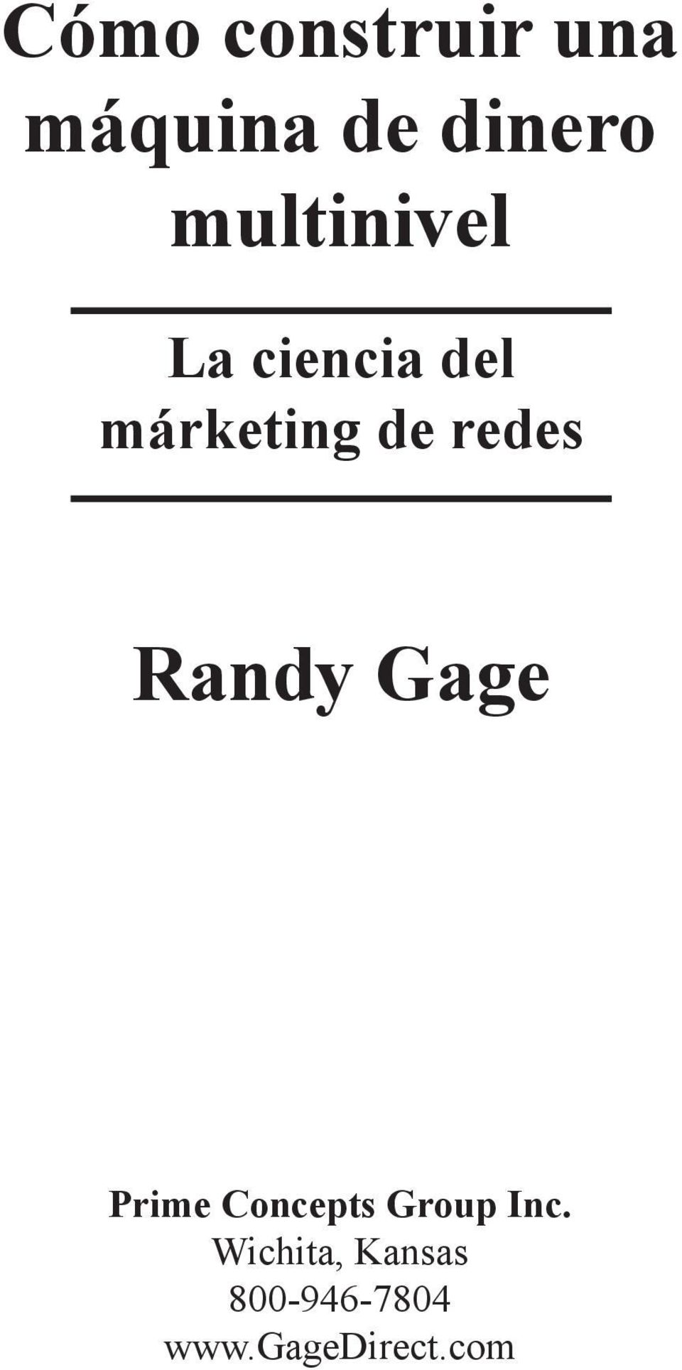 redes Randy Gage Prime Concepts Group Inc.