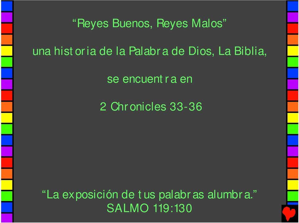encuentra en 2 Chronicles 33-36 La