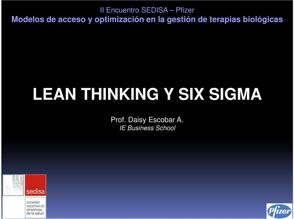 terapias biológicas LEAN THINKING Y SIX
