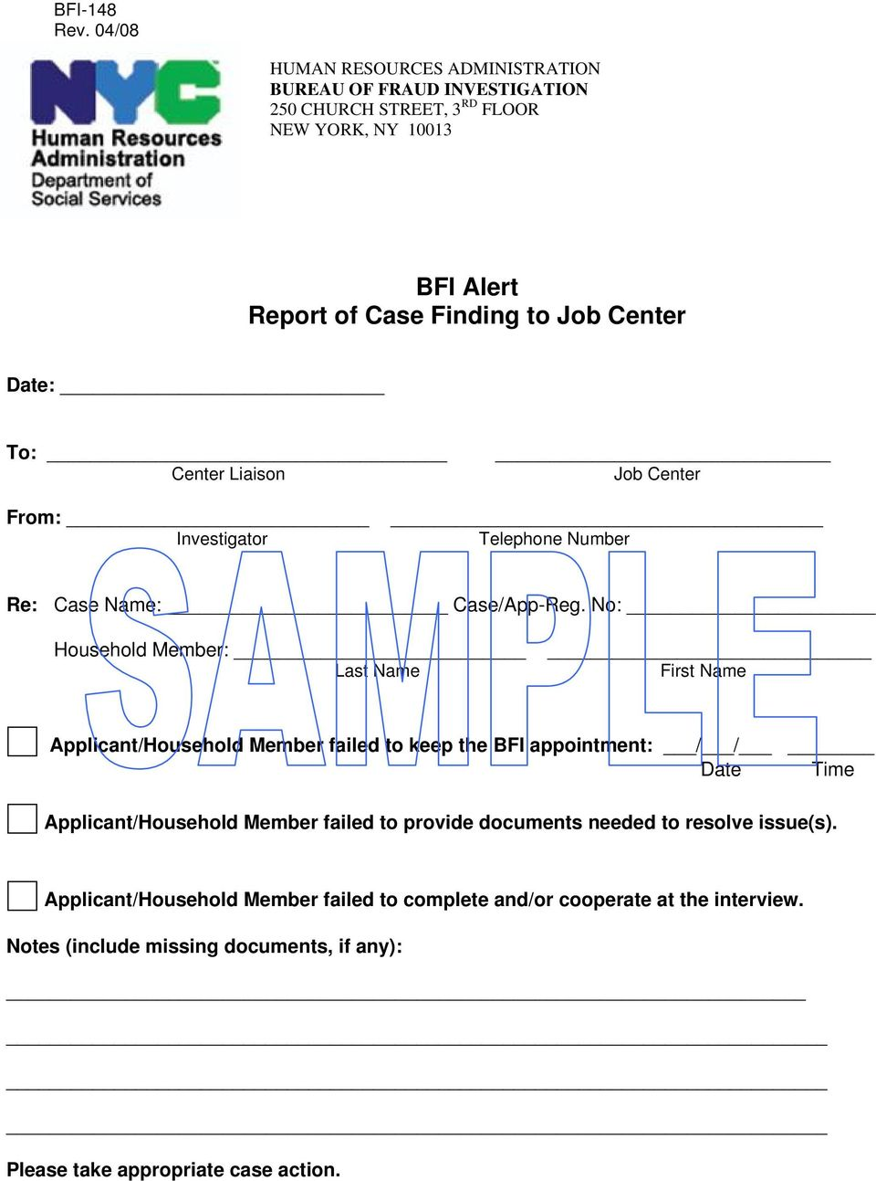 Center Date: To: Center Liaison Job Center From: Investigator Telephone Number Re: Case Name: Case/App-Reg.