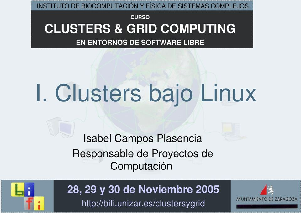 Clusters bajo Linux Isabel Campos Plasencia