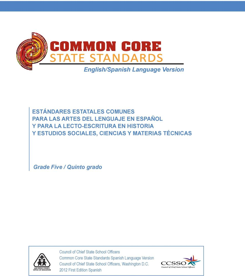 TÉCNICAS Grade Five / Quinto grado Council of Chief State School Officers Common Core State Standards