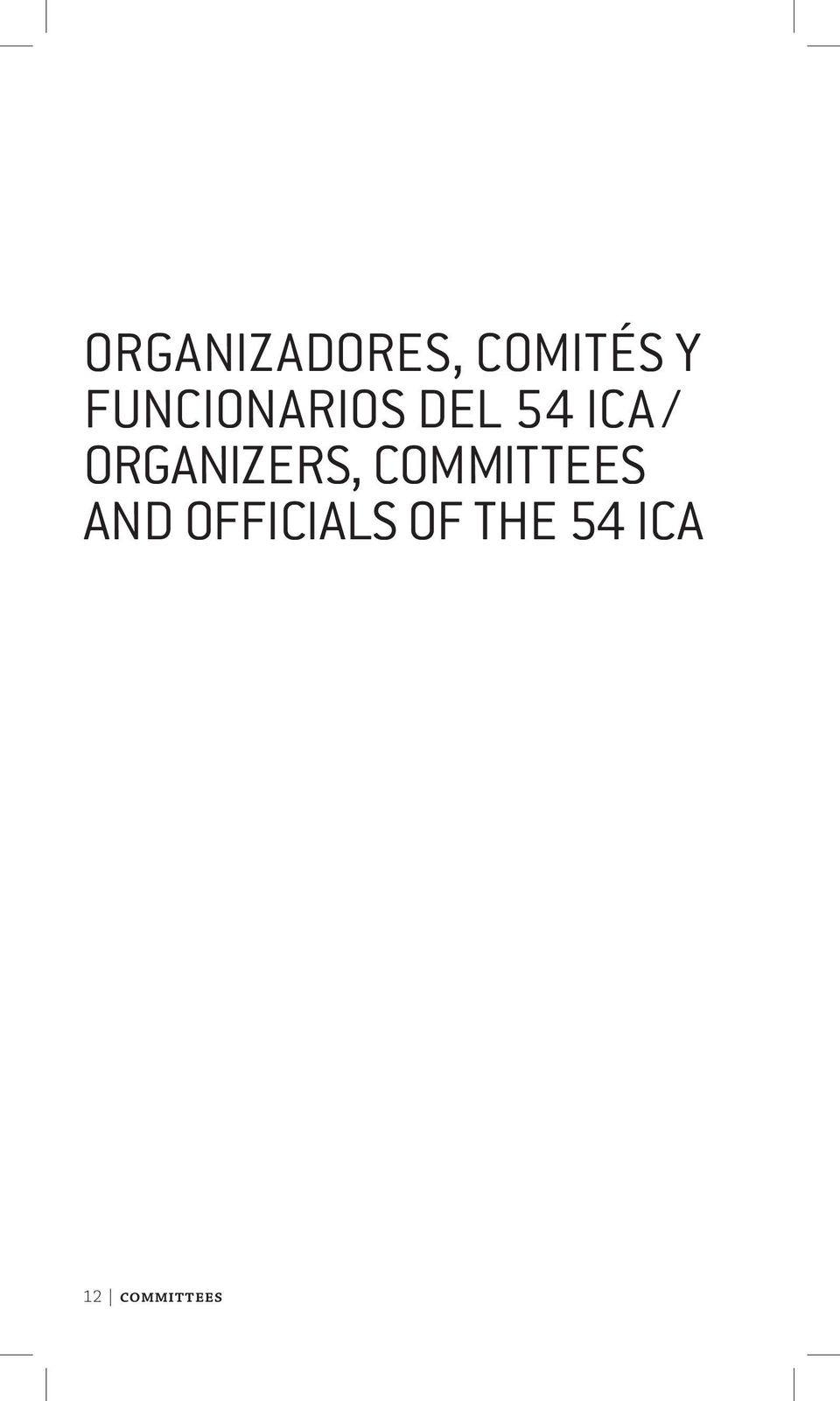 Organizers, Committees and