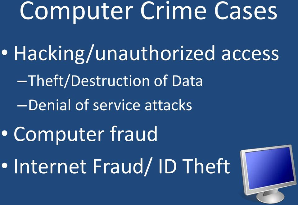 Theft/Destruction of Data Denial