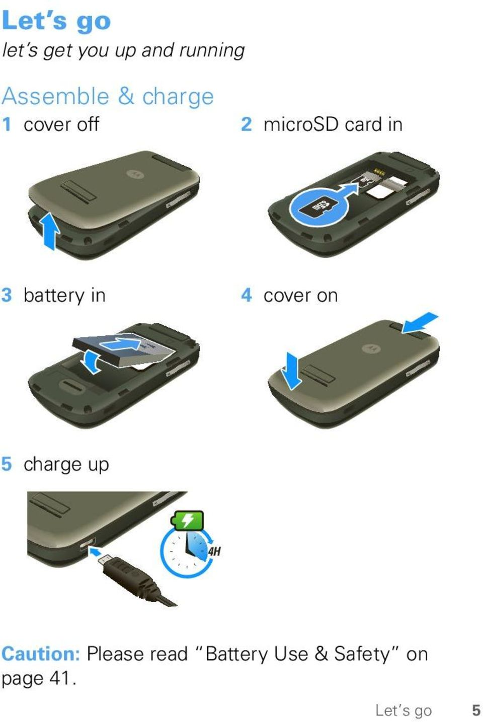 battery in 4 cover on 5 charge up 4H Caution:
