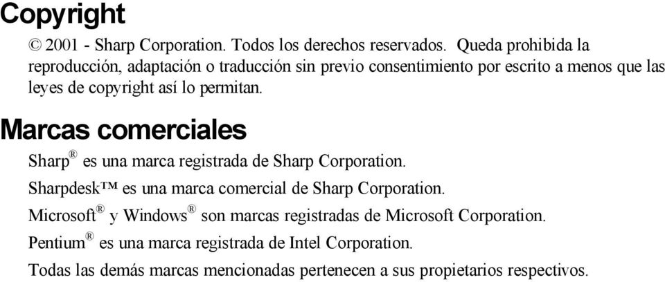 lo permitan. Marcas comerciales Sharp es una marca registrada de Sharp Corporation.