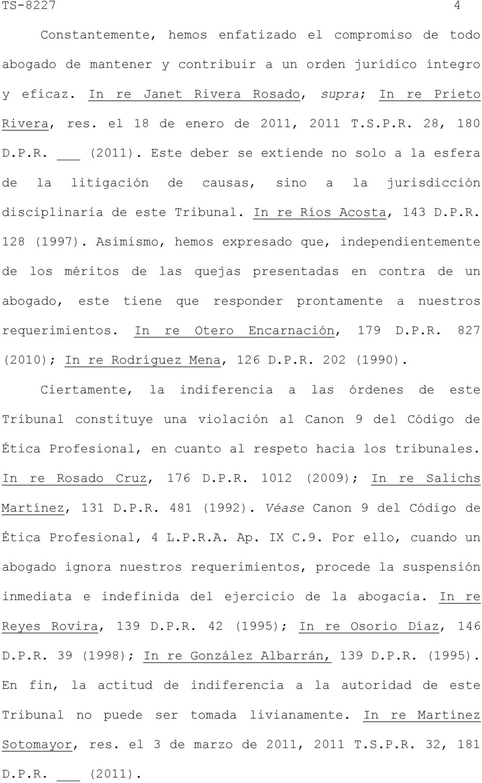 In re Ríos Acosta, 143 D.P.R. 128 (1997).