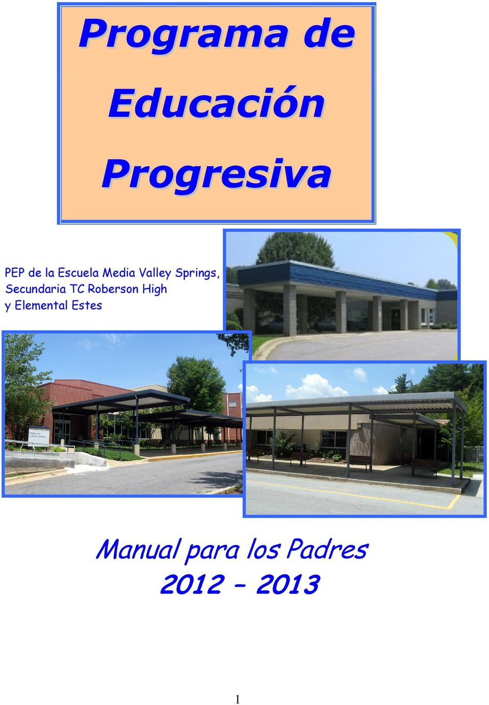 Secundaria TC Roberson High y