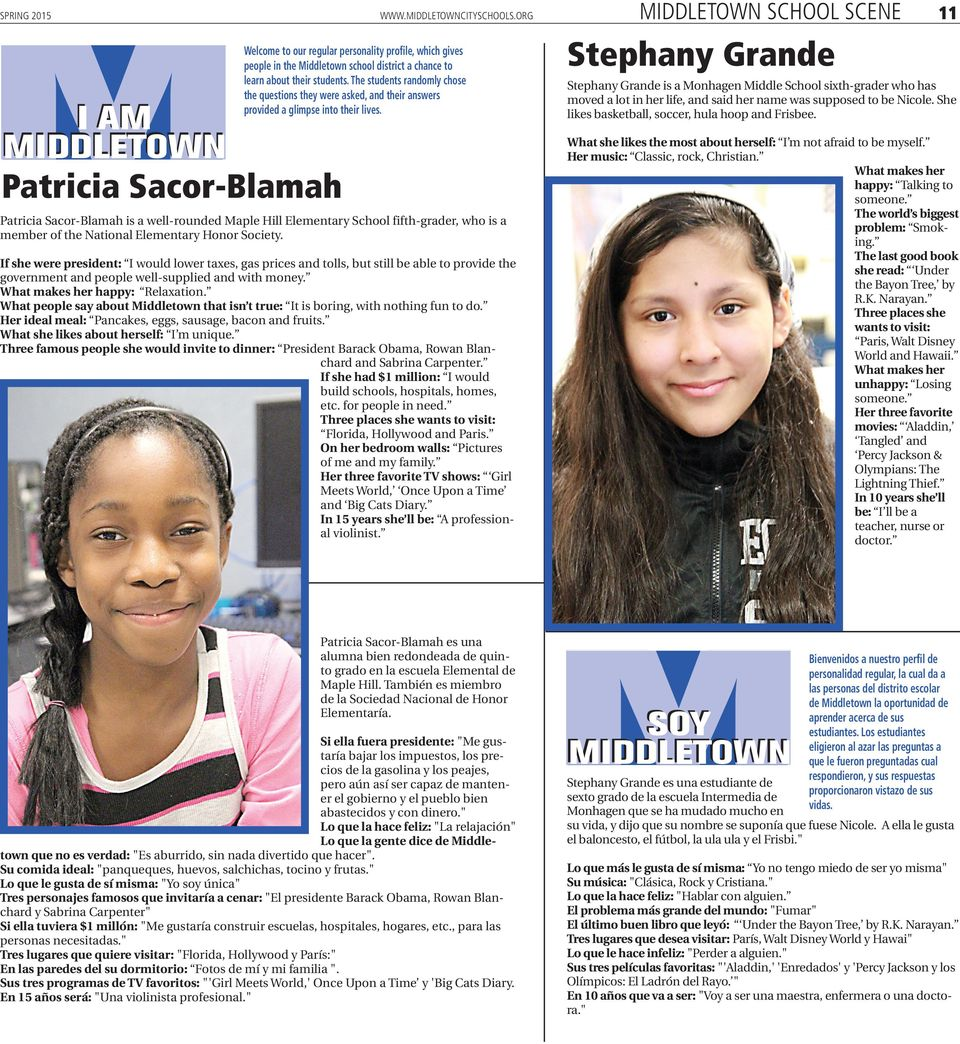 I AM MIDDLETOWN Patricia Sacor-Blamah Patricia Sacor-Blamah is a well-rounded Maple Hill Elementary School fifth-grader, who is a member of the National Elementary Honor Society.