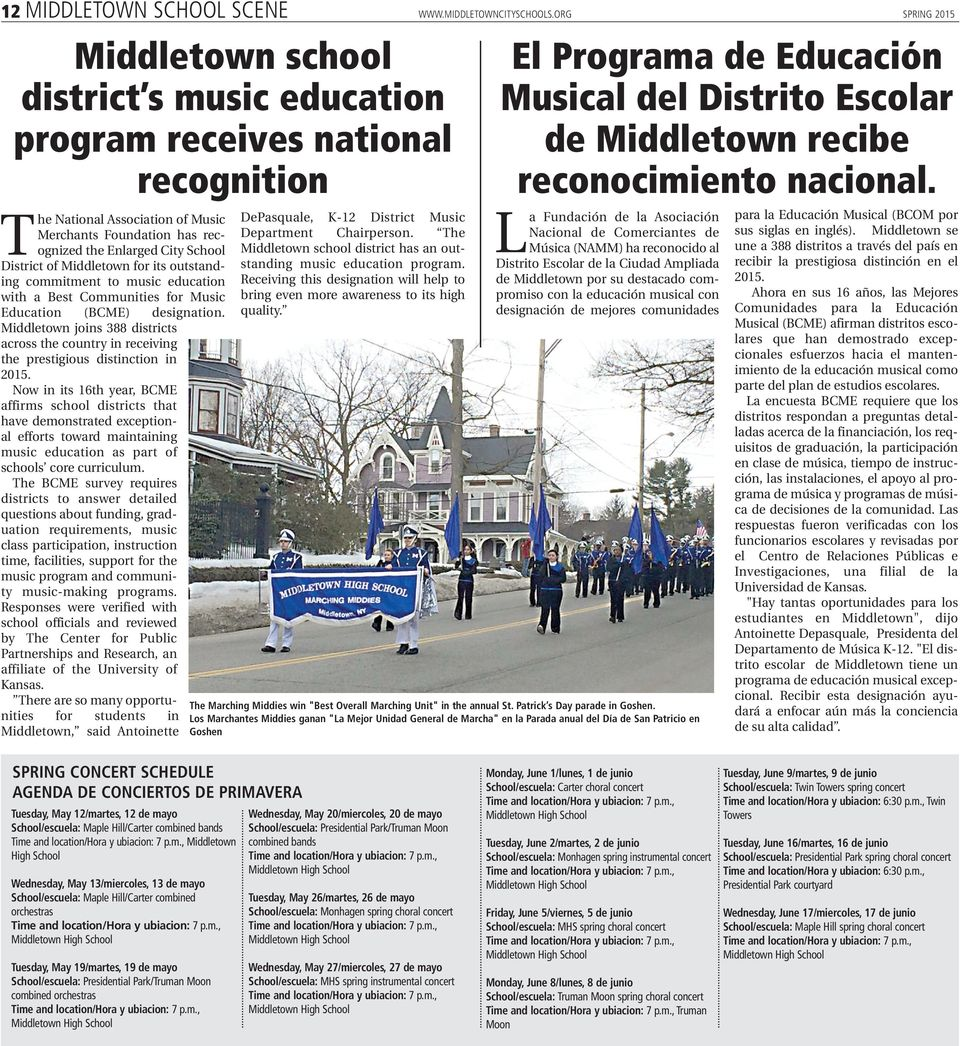 District of Middletown for its outstanding commitment to music education with a Best Communities for Music Education (BCME) designation.