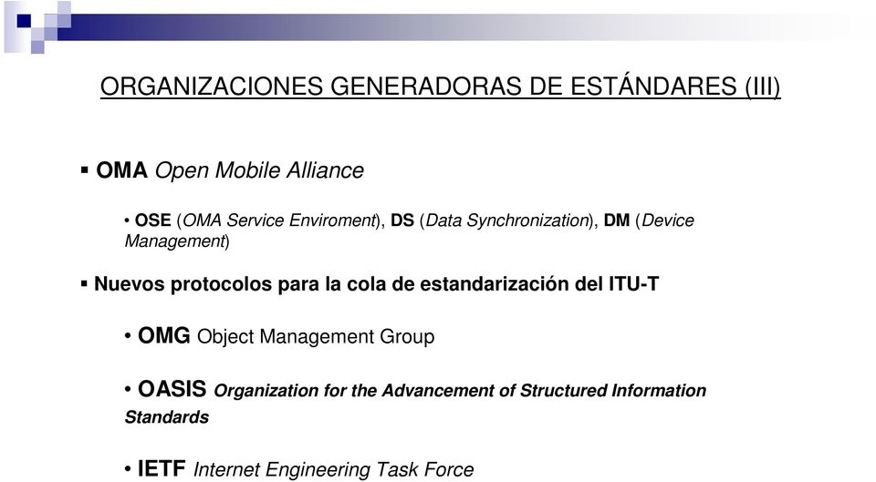protocolos para la cola de estandarización del ITU-T OMG Object Management Group OASIS