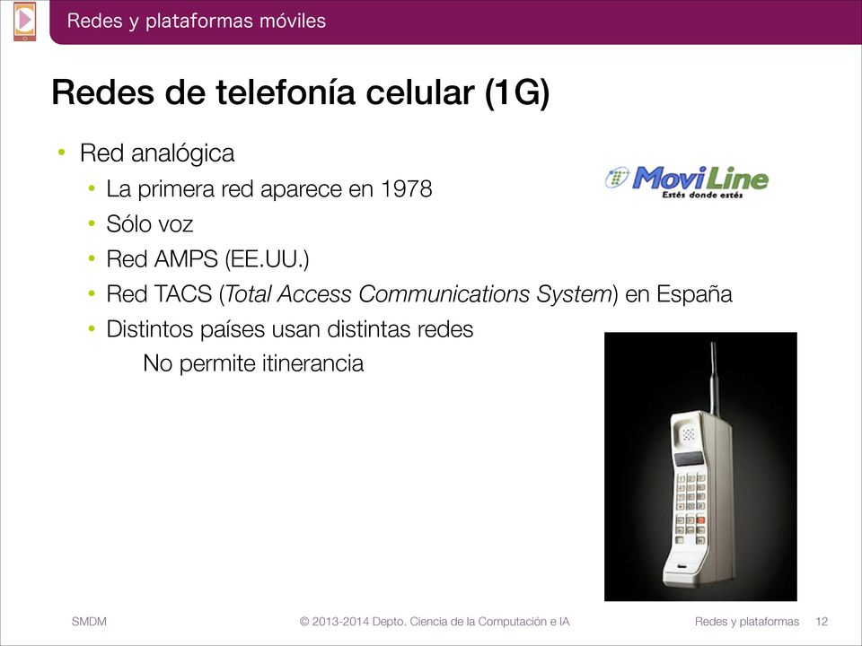 ) Red TACS (Total Access Communications System) en
