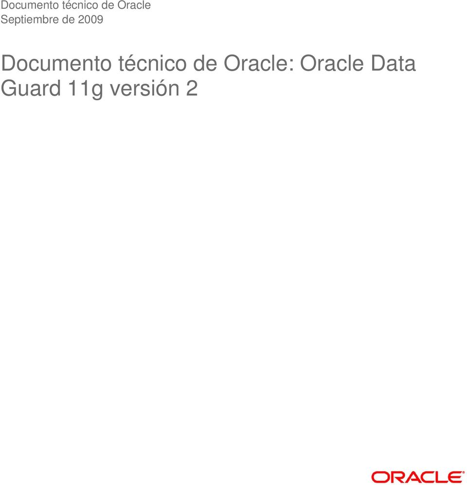 Oracle: Oracle Data Guard