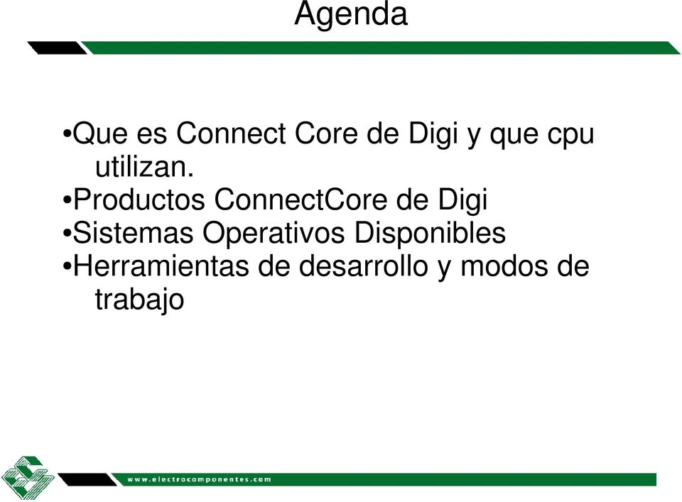 Productos ConnectCore de Digi Sistemas
