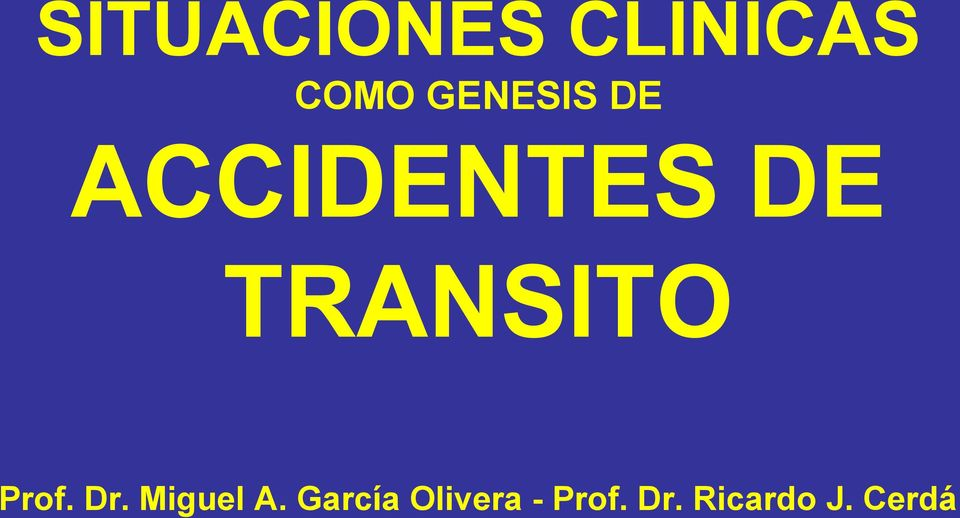 TRANSITO Prof. Dr. Miguel A.