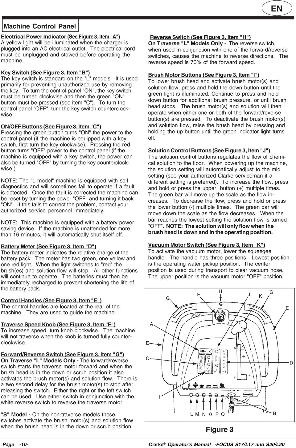 It is used primarily for preventing unauthorized use by removing the key.