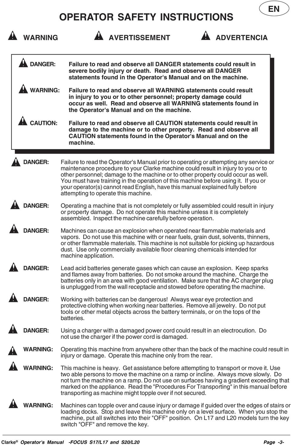 Failure to read and observe all WARNING statements could result in injury to you or to other personnel; property damage could occur as well.