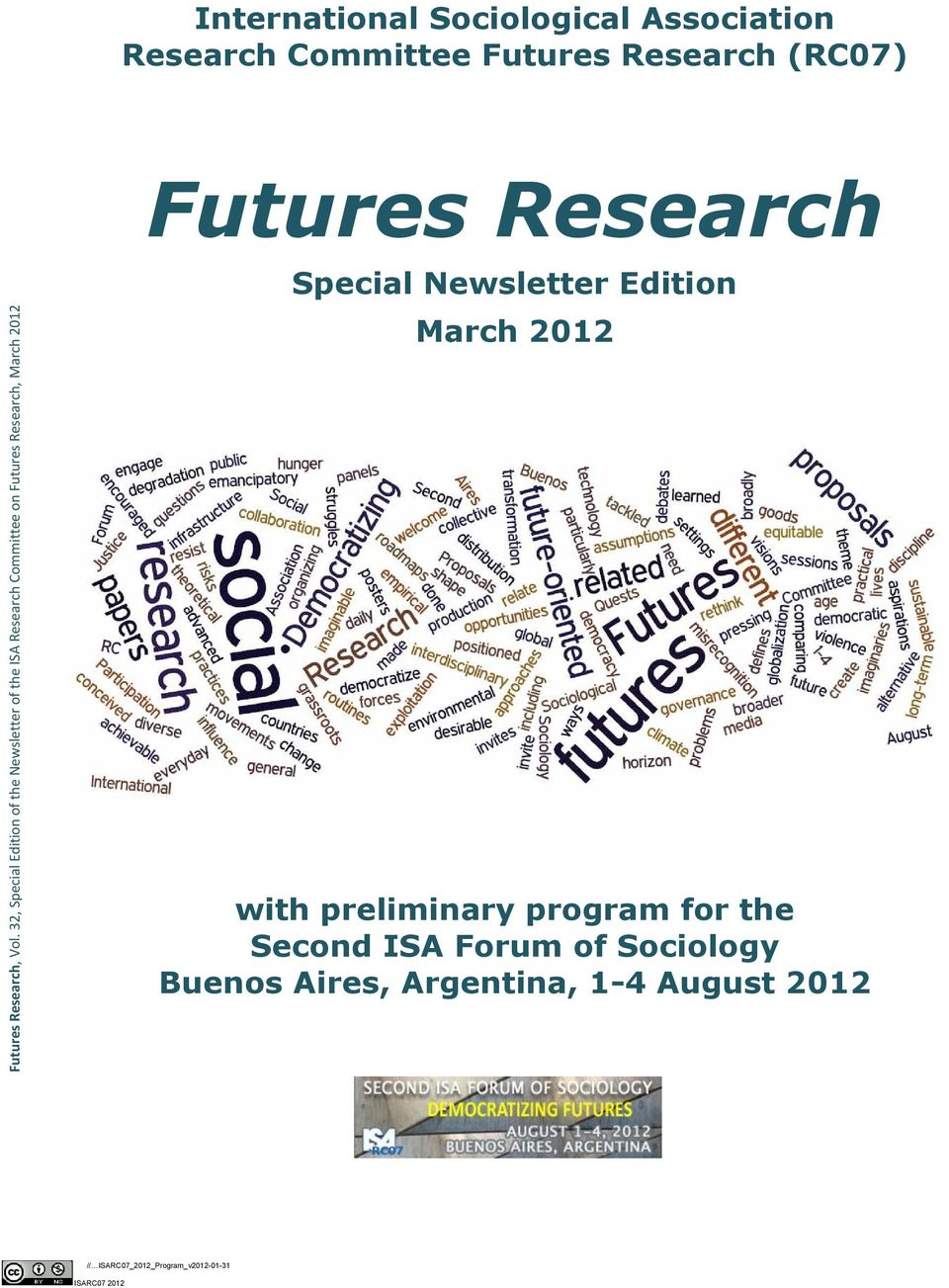 2012 Futures Research Special Newsletter Edition March 2012 with preliminary program for the Second