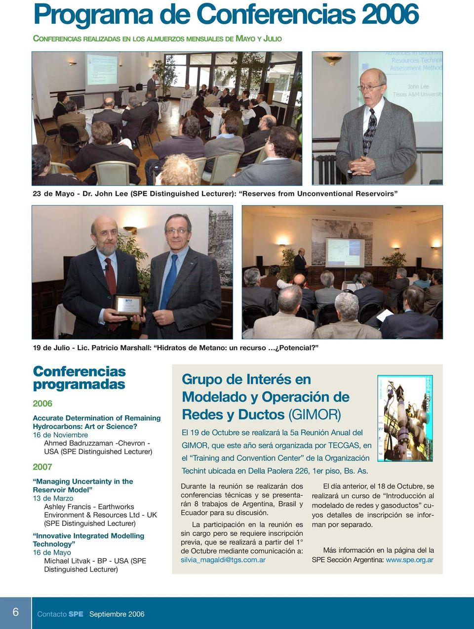 Conferencias programadas 2006 Accurate Determination of Remaining Hydrocarbons: Art or Science?