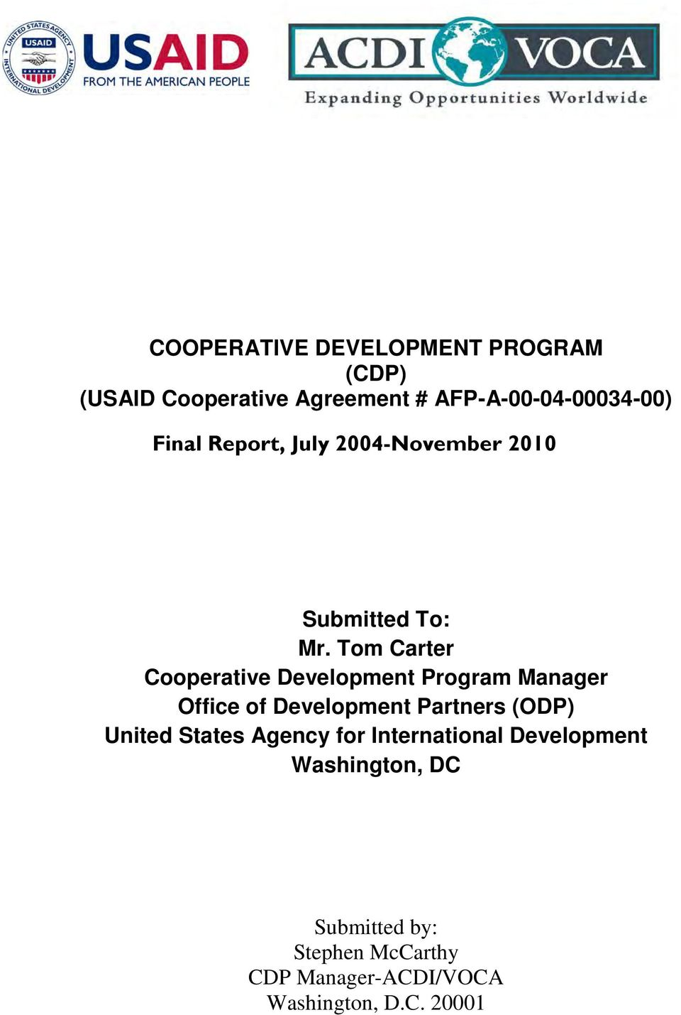 Tom Carter Cooperative Development Program Manager Office of Development Partners (ODP)