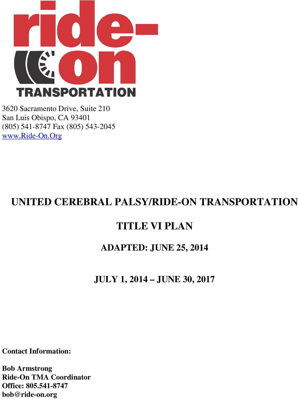 org UNITED CEREBRAL PALSY/RIDE-ON TRANSPORTATION TITLE VI PLAN ADAPTED: JUNE