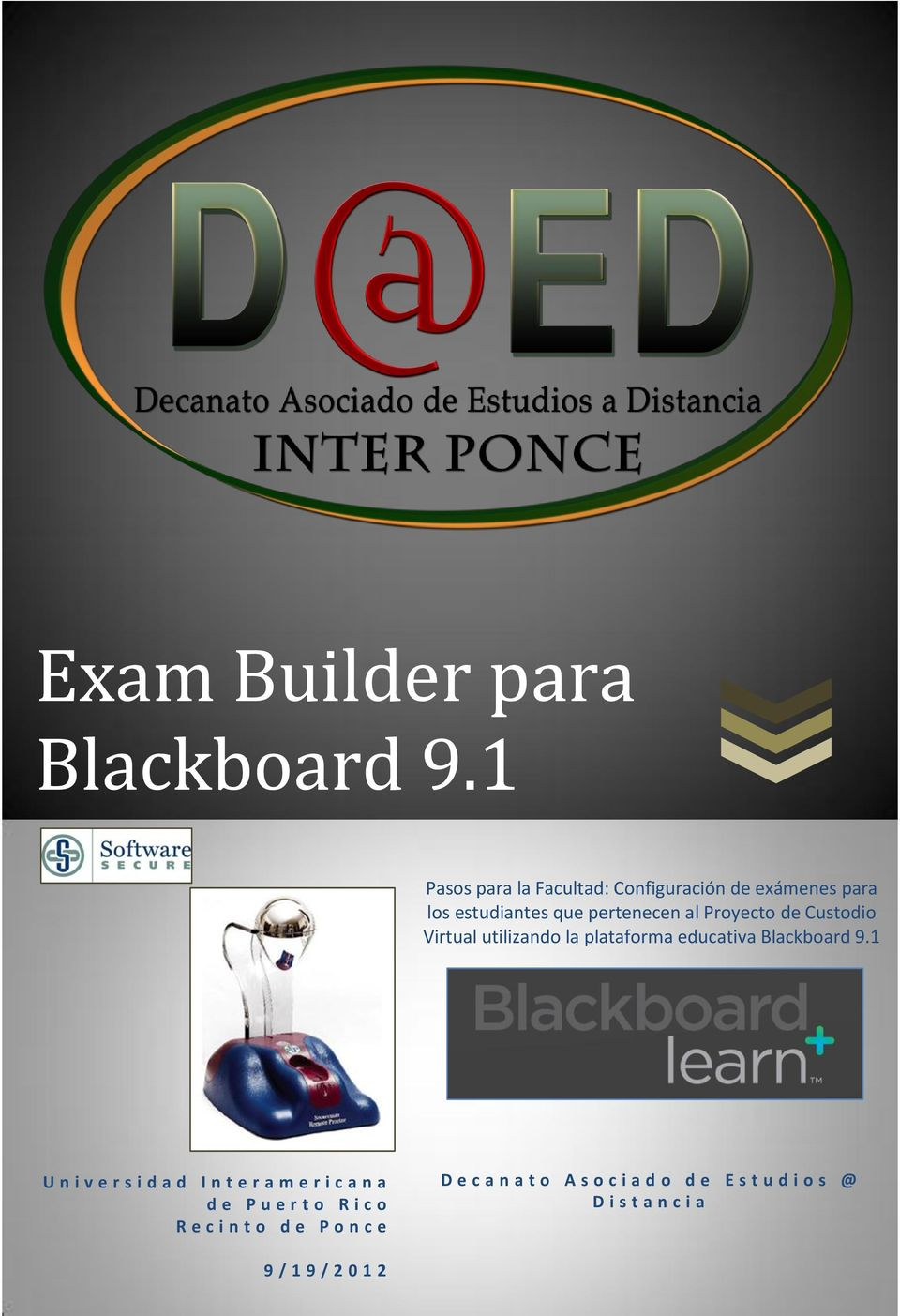 Proyecto de Custodio Virtual utilizando la plataforma educativa Blackboard 9.