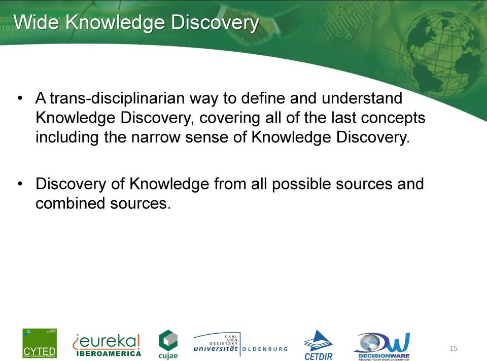 concepts including the narrow sense of Knowledge Discovery.