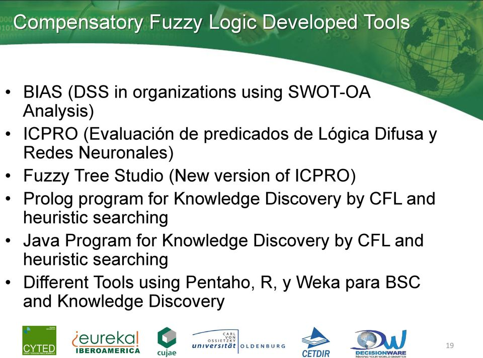Prolog program for Knowledge Discovery by CFL and heuristic searching Java Program for Knowledge