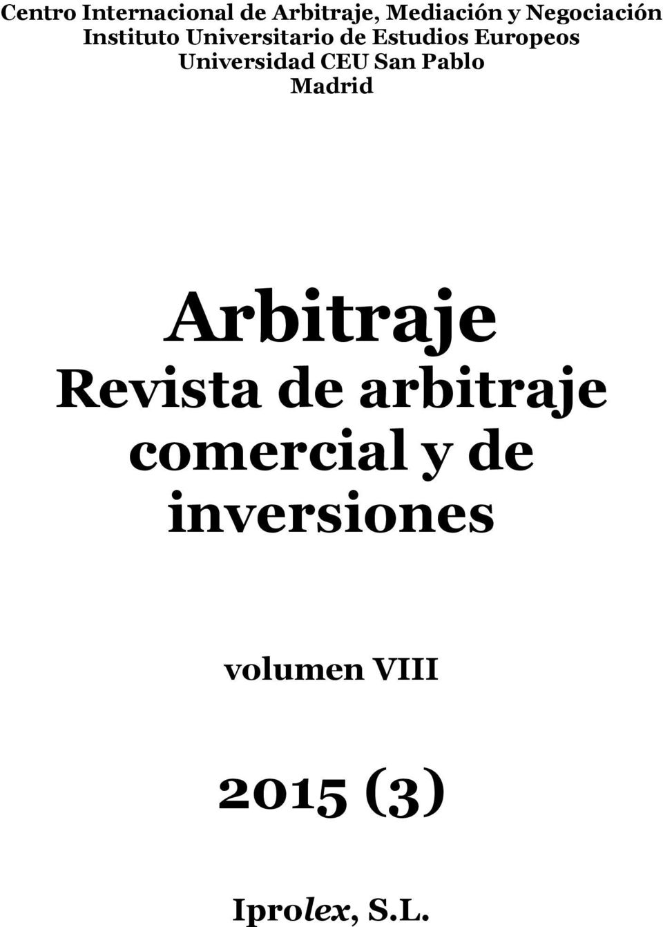 Universidad CEU San Pablo Madrid Arbitraje Revista de