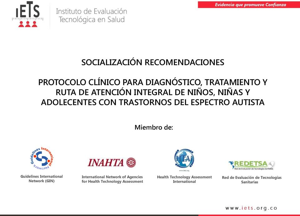 de: Guidelines International Network (GIN) International Network of Agencies for Health