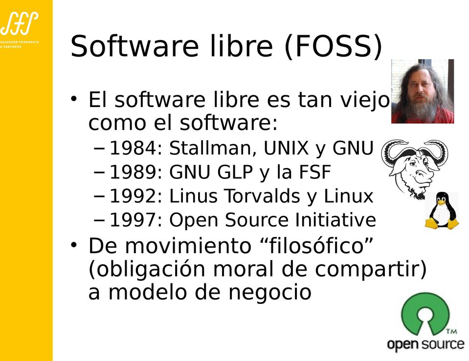 1992: Linus Torvalds y Linux 1997: Open Source Initiative De