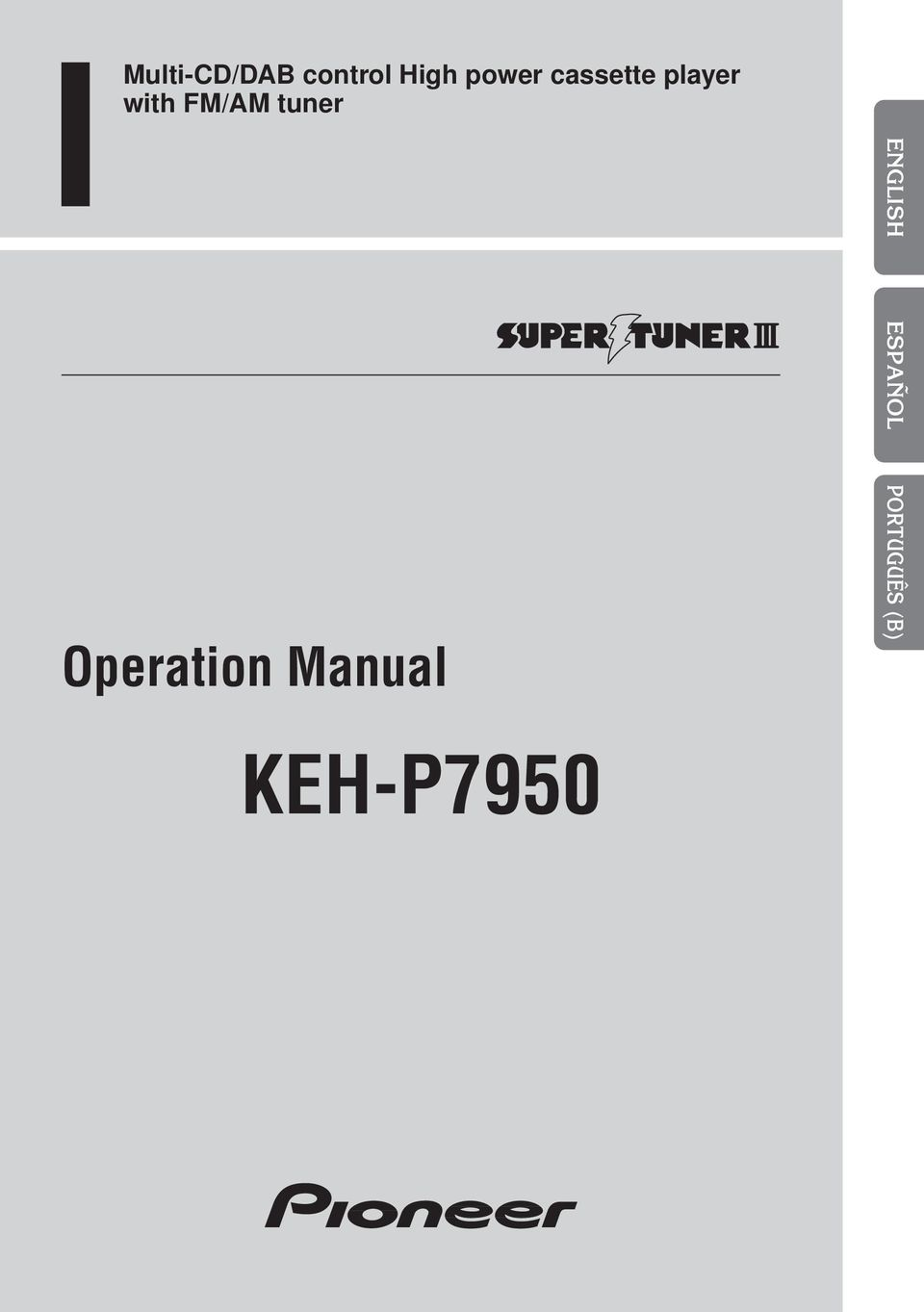 Operation Manual KEH-P7950 ENGLISH