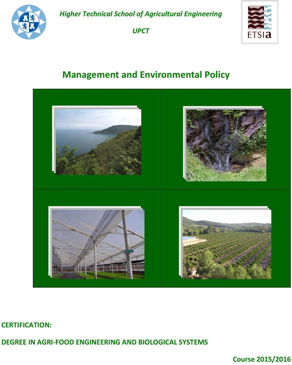 Environmental Policy CERTIFICATION: DEGREE