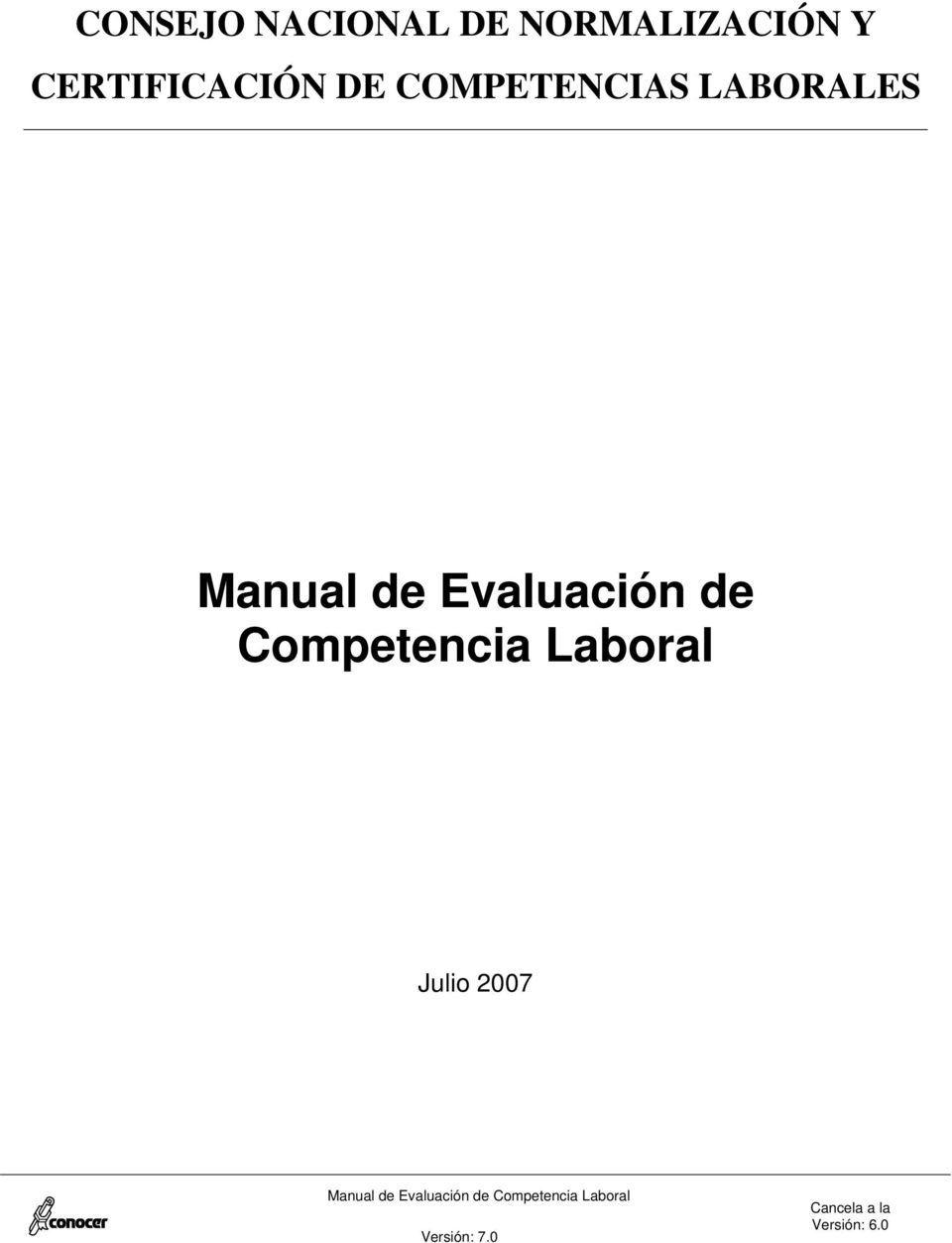 Competencia Laboral Julio 2007 Manual de Evaluación