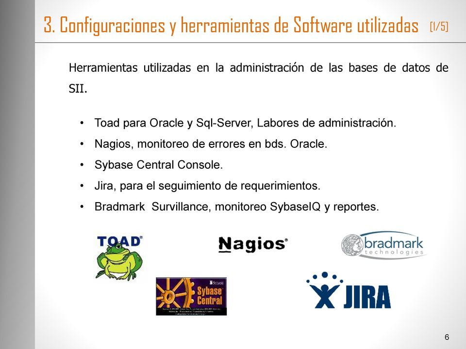 Toad para Oracle y Sql-Server, Labores de administración.