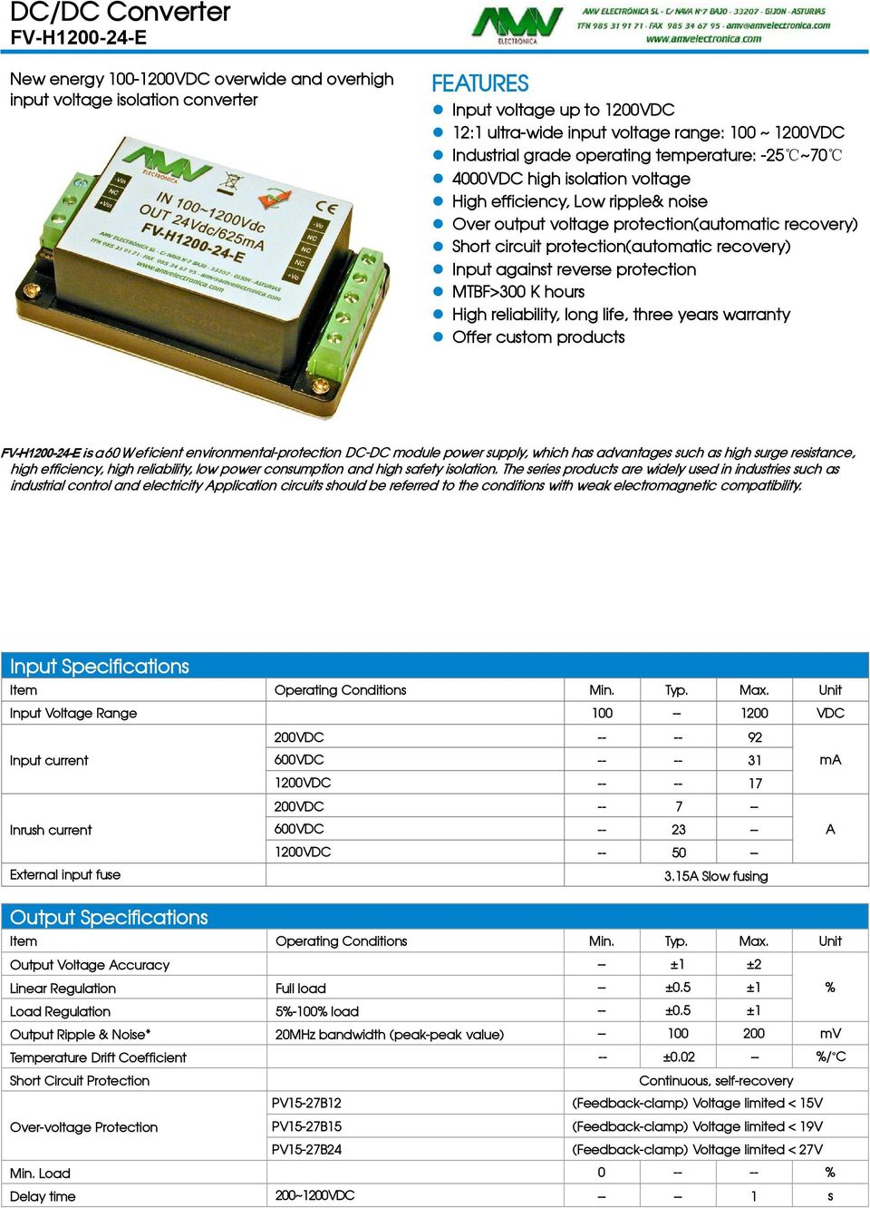 protection MTBF>300 K hours High reliability, long life, three years warranty Offer custom products RoHS isa60 Weficient environmental-protection DC-DC module power supply, which has advantages such
