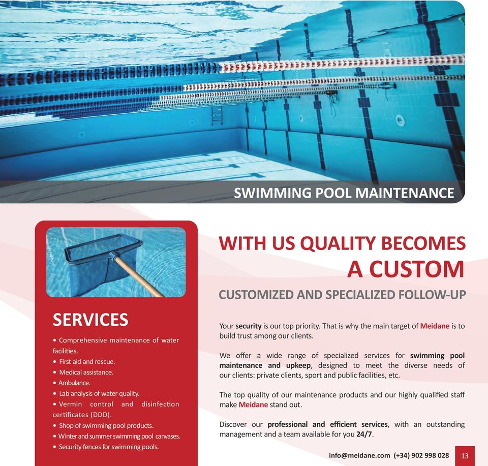 WITH US QUALITY BECOMES A CUSTOM CUSTOMIZED AND SPECIALIZED FOLLOW-UP Your security is our top priority. That is why the main target of Meidane is to build trust among our clients.