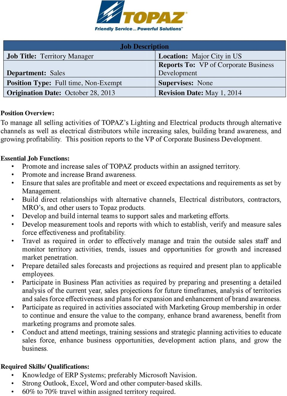 electrical distributors while increasing sales, building brand awareness, and growing profitability. This position reports to the VP of Corporate Business Development.