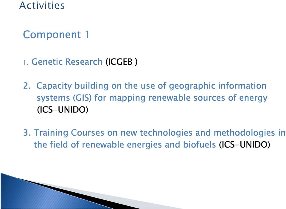 for mapping renewable sources of energy (ICS-UNIDO) 3.