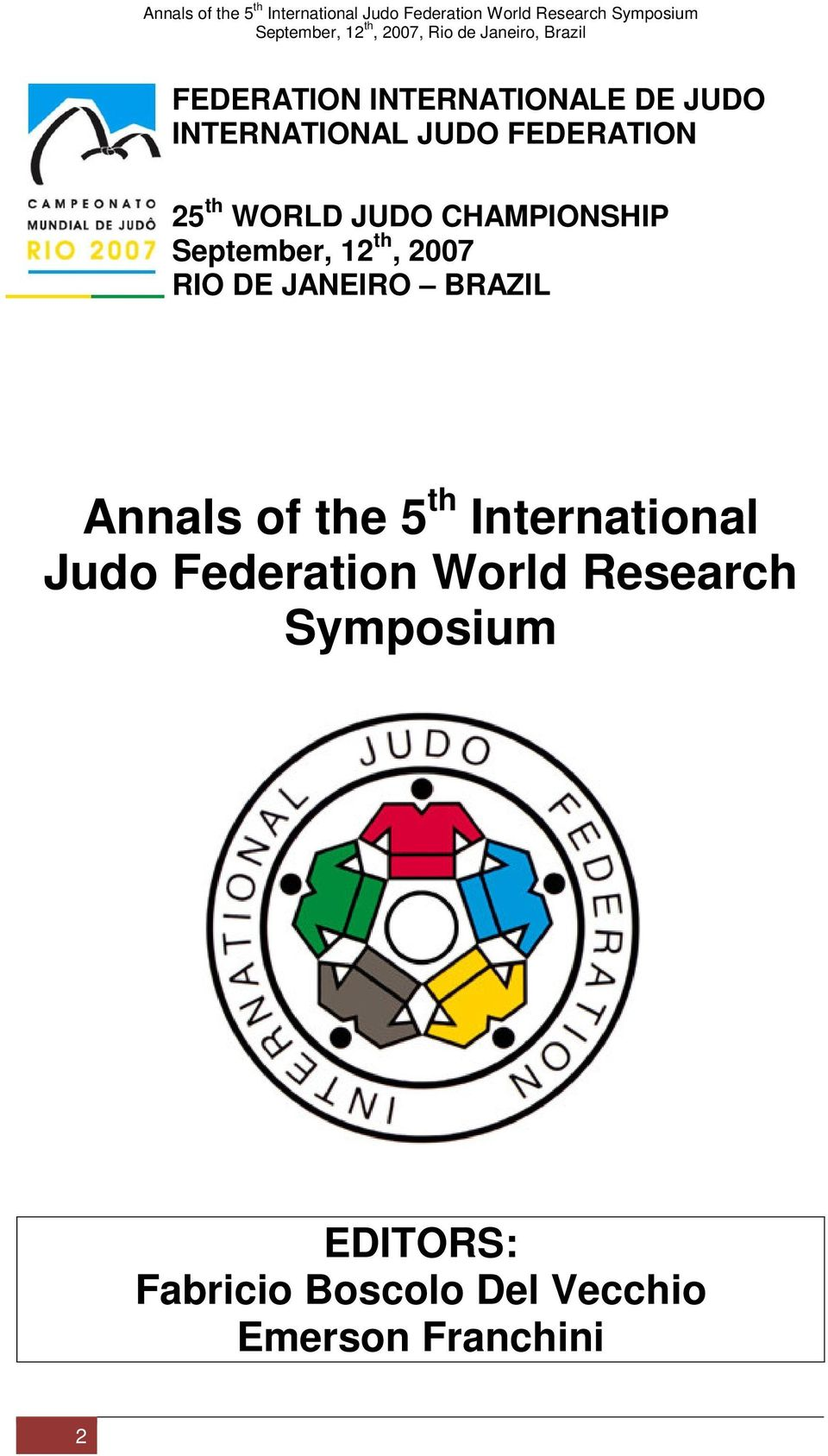 BRAZIL Annals of the 5 th International Judo Federation World