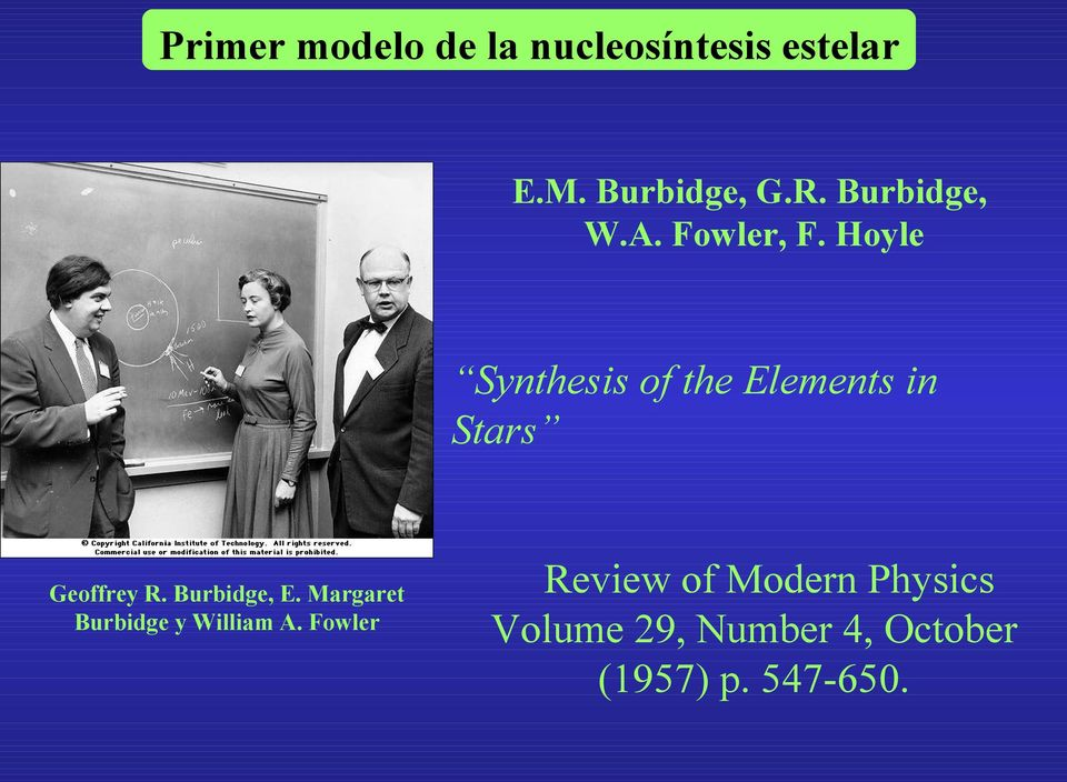 Hoyle Synthesis of the Elements in Stars Geoffrey R. Burbidge, E.