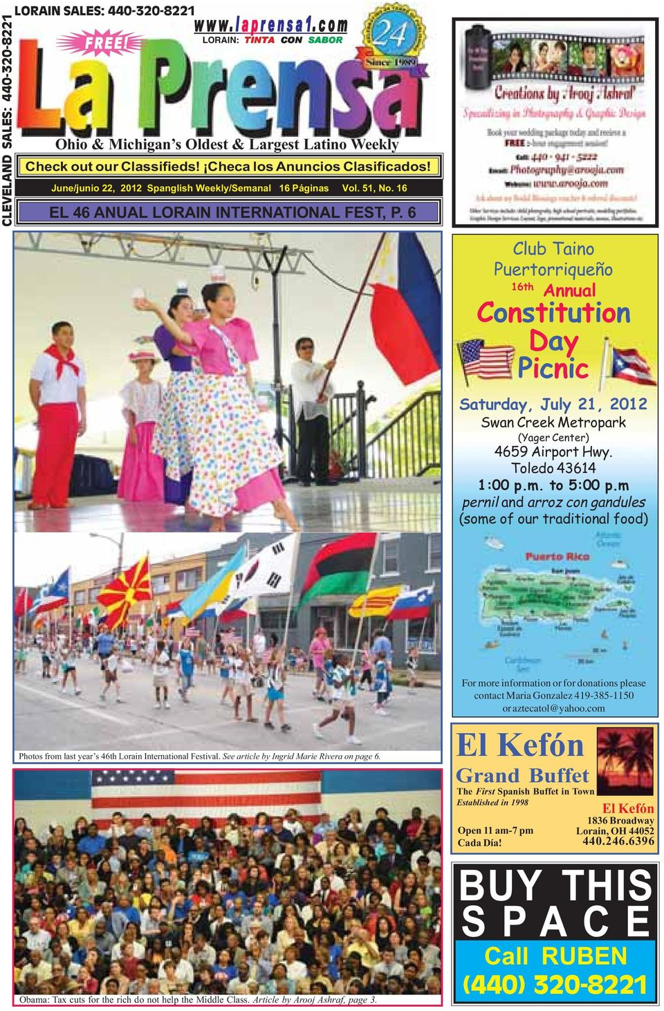 6 Club Taino Puertorriqueño 16th Annual Constitution Day Picnic Saturday, July 21, 2012 Swan Creek Metropark (Yager Center) 4659 Airport Hwy. Toledo 43614 1:00 p.m. to 5:00 p.