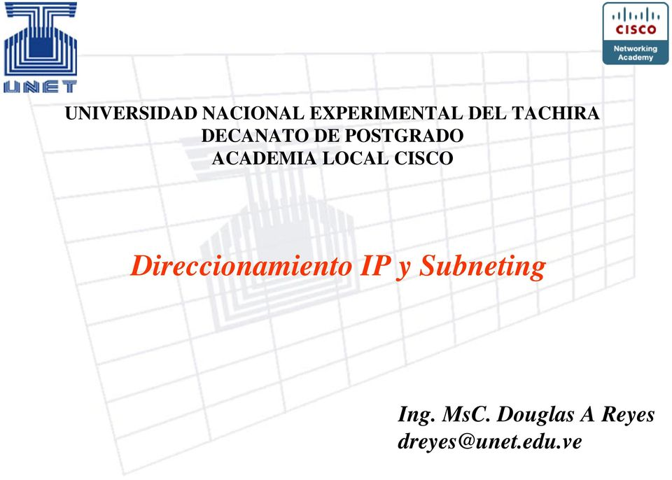 LOCAL CISCO Direccionamiento IP y