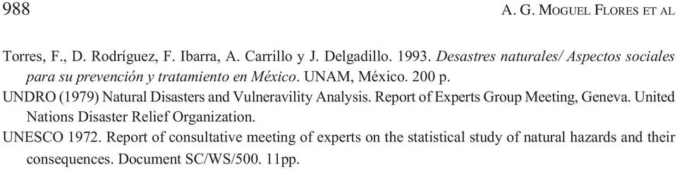 UNDRO (1979) Natural Disasters and Vulneravility Analysis. Report of Experts Group Meeting, Geneva.
