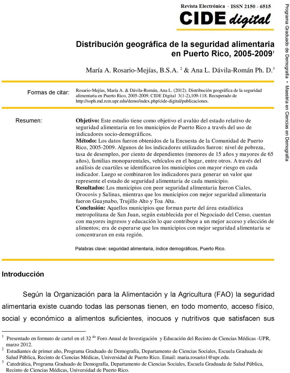 CIDE Digital 3(1-2),109-118. Recuperado de http://soph.md.rcm.upr.edu/demo/index.php/cide-digital/publicaciones.