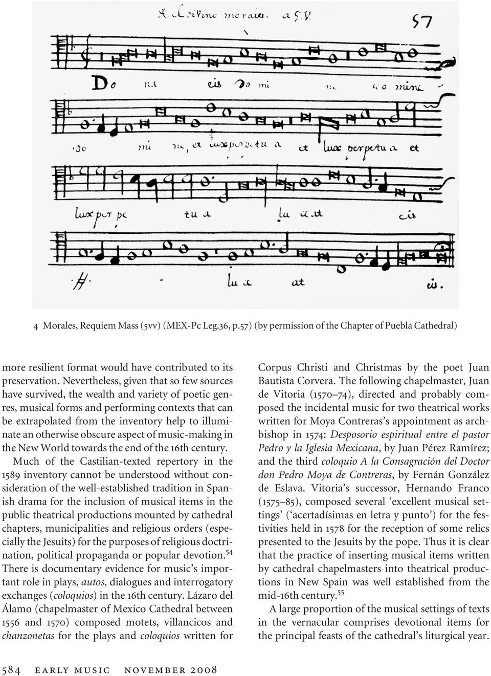 otherwise obscure aspect of music-making in the New World towards the end of the 16th century.