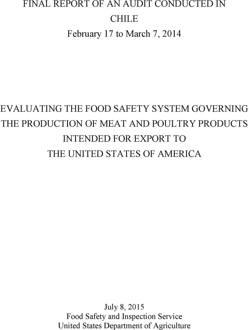 POULTRY PRODUCTS INTENDED FOR EXPORT TO THE UNITED STATES OF AMERICA July